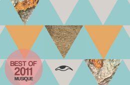 Best of 2011 - Les morceaux de l'année