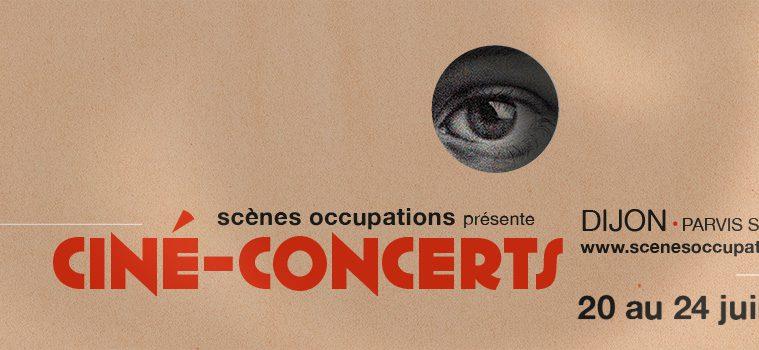 Ciné-concerts Scènes Occupations